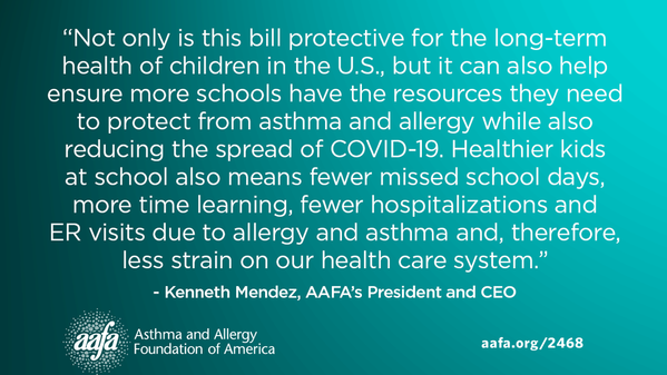 quote from Kenneth Mendez, AAFA President, healthier kids at school means less missed school days