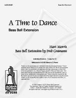 A Time To Dance - Bass Bell Extension