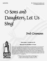 O Sons and Daughters, Let Us Sing! - Group License