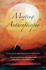 Meeting Anthroposophy [Classics #5]