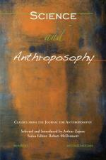 Science & Anthroposophy [Classics #7]