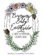 Bringing Baby Earthside Coloring Book
