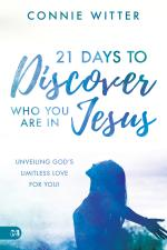 21 Days to Discover Who You Are In Jesus