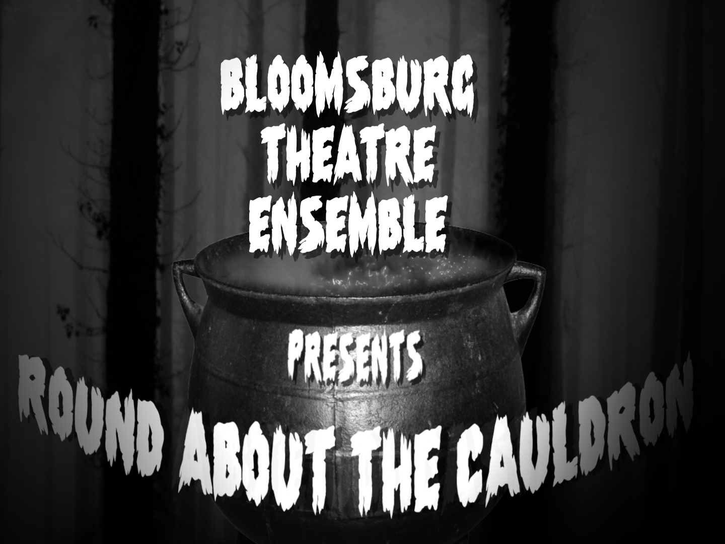 Bloomsburg Theatre Ensemble Presents 'Round About the Cauldron'