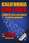 Autographed Ca Gun Laws 6th Edition book