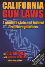 CA Gun Laws: 5th Edition (PREORDER- should ship by DEC 15th)