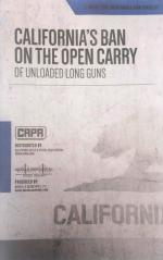 California's Ban on the Open Carry of Unloaded Long Guns