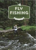 Fly Fishing Through the Eyes of a Beginner by Wren