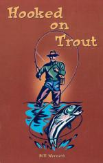Hooked on Trout by Bill Wernett
