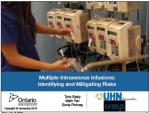 Mitigating Risks Associated with Multiple Infusion
