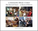CMC: The First 60 Years - A Musical History