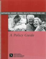 A Policy Guide: Supporting Seniors' Mental Health