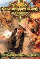 Creation Team Adventure: A Jurassic Ark Mystery