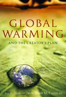 Global Warning & The Creator's Plan