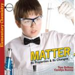 Matter: Its Properties and Its Changes