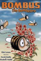 Bombus The Bumble Bee