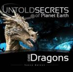 Dire Dragons: Untold Secrets