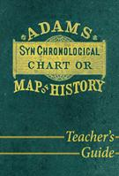 Adams' Chart of History Timeline: Teacher's Guide