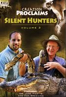Creation Proclaims: Silent Hunters Vol. 3