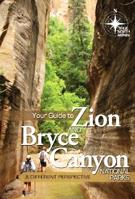 Your Guide to Zion & Bryce Canyon