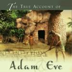 True Account of Adam and Eve