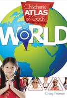 Childrens Atlas of Gods World