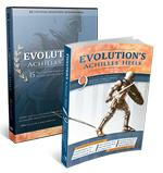 Evolution's Achilles' Heels Book & DVD