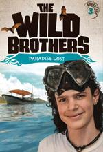 Wild Brothers: Paradise Lost