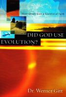 Did God Use Evolution?