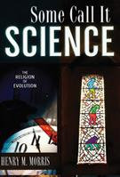 Some Call it Science (Booklet)
