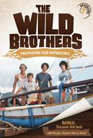 Wild Brothers: Preparing for Departure