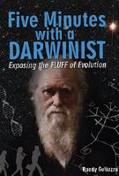 Five Minutes with a Darwinist