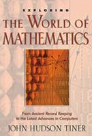 Exploring The World of Mathematics
