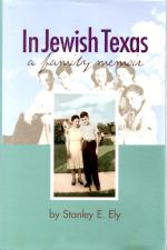 In Jewish Texas: A Family Memoir