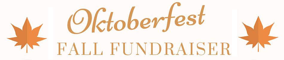 Oktoberfest fall fundraiser.