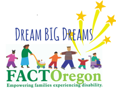Dream Big Dreams FACT Oregon