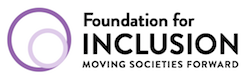 Foundation for Inclusion | Moving Societies Forward