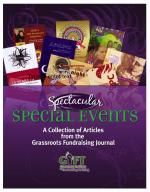 Spectacular Special Events: A Collection of Articles from the Grassroots Fundraising Journal