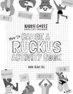 How to Cause a Ruckus Activity Book