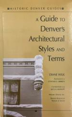 A Guide to Denver's Architectural Styles and Terms