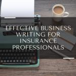 Effective Business Writing for Insurance