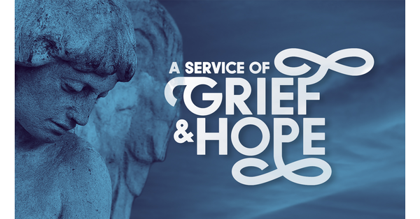 service%20of%20grief%20and%20hope.png