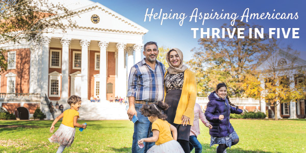 Helping Aspiring Americans Thrive in Five