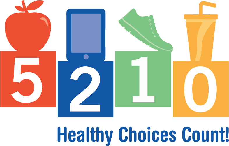 5-2-1-0 Healthy Choices Count!
