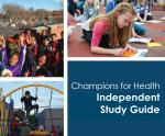 Independent Study Guide: Champions for Health