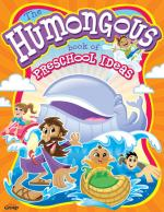 Humongous Book of Preschool Ideas