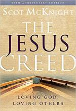 Jesus Creed: Loving God, Loving Others, The