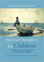 Spiritual Disciplines for Children