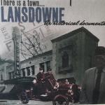 """There is a town… Lansdowne"""