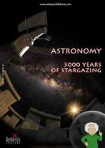 Astronomy - 3000 Years of Stargazing